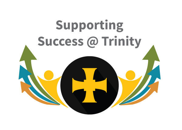 Supporting Success at Trinity1
