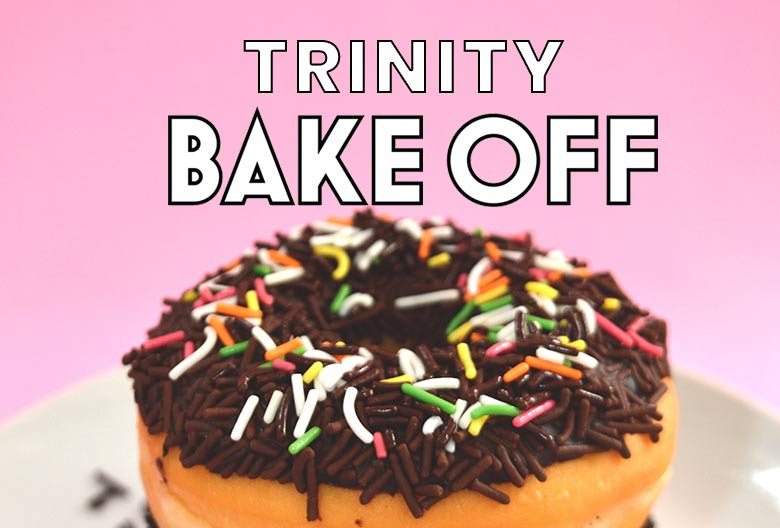 Join us for the Trinity Bake Off challenge