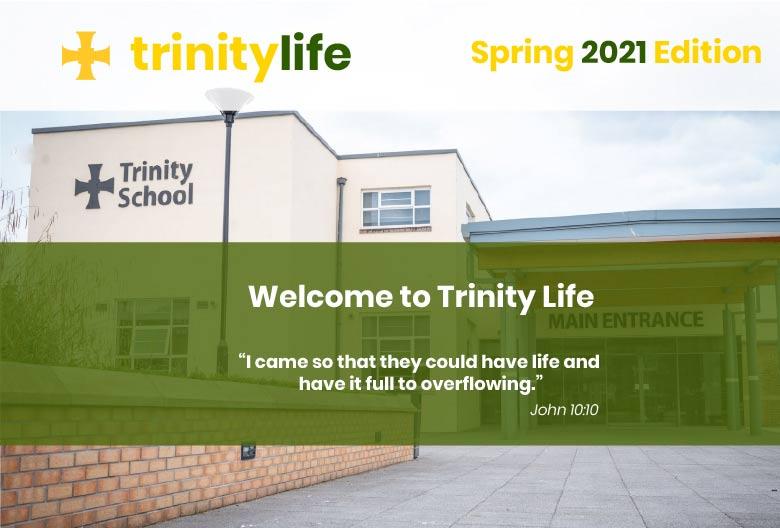 Trinity Life - Spring 2021 Edition